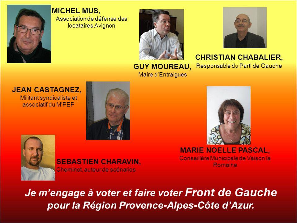 MICHEL MUS, Association de défense des locataires Avignon. CHRISTIAN CHABALIER, Responsable du Parti de Gauche.