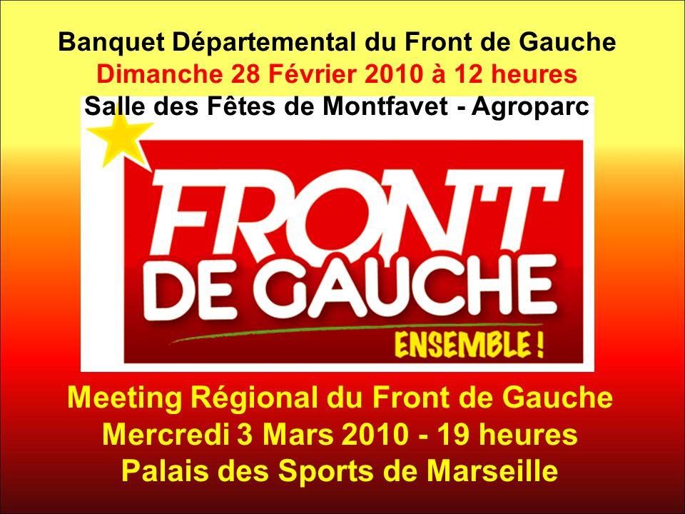 Meeting Régional du Front de Gauche Mercredi 3 Mars 2010 - 19 heures