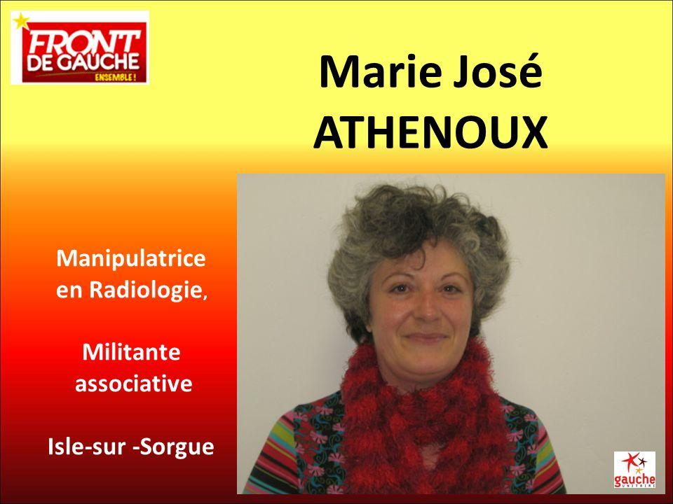 Marie José ATHENOUX Manipulatrice en Radiologie, Militante associative