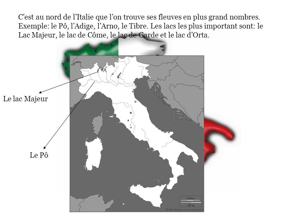 C'est au nord de l'Italie que l'on trouve ses fleuves en plus grand nombres.