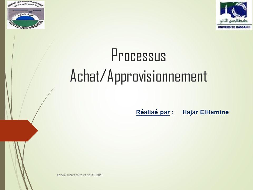 Processus Achat/Approvisionnement