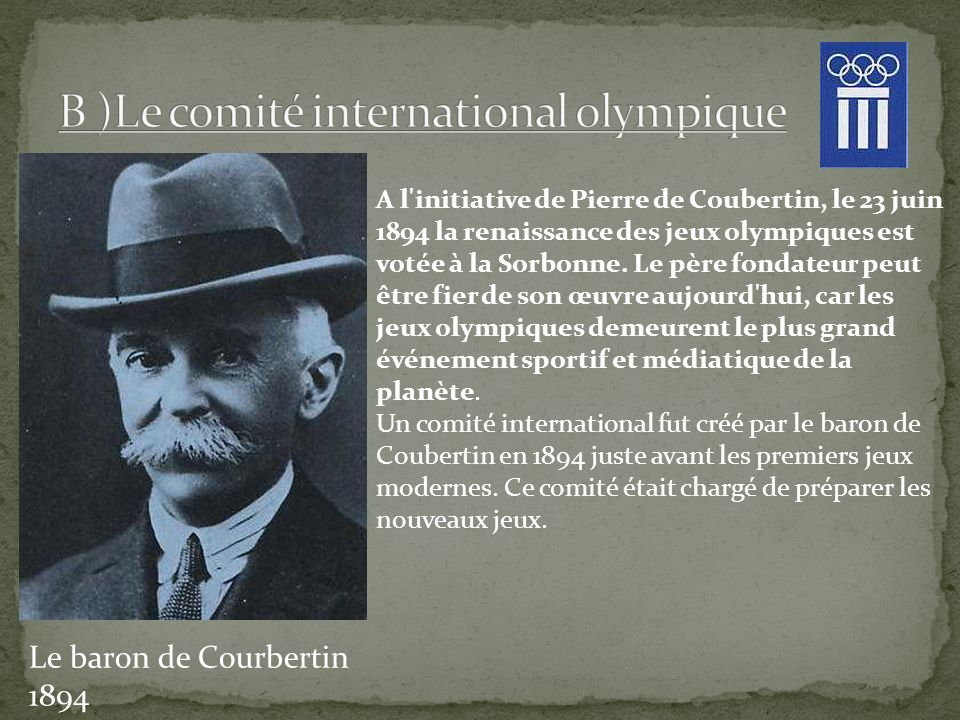 B )Le comité international olympique
