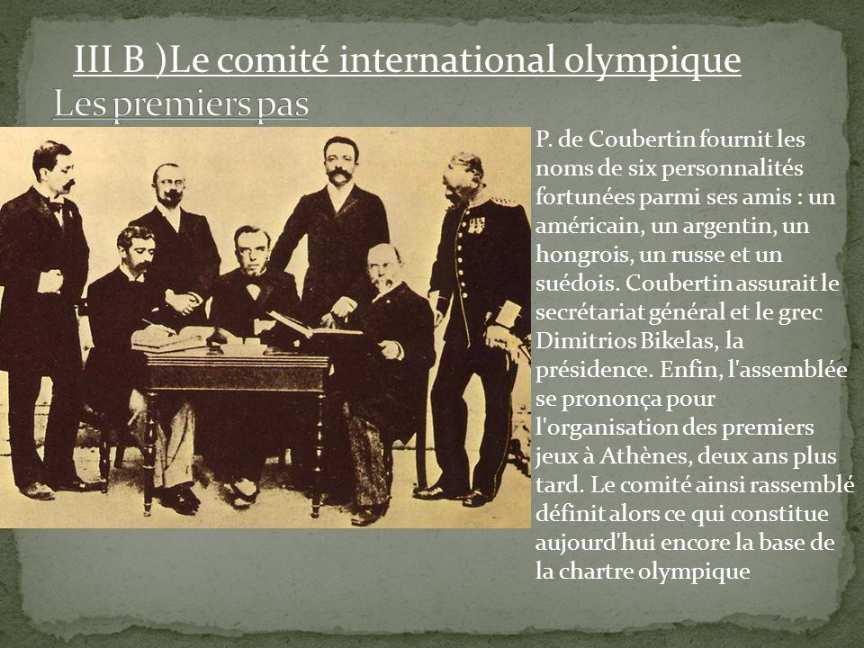 III B )Le comité international olympique