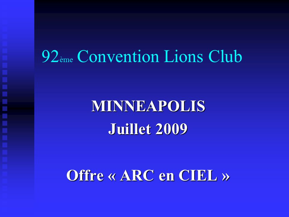 92ème Convention Lions Club