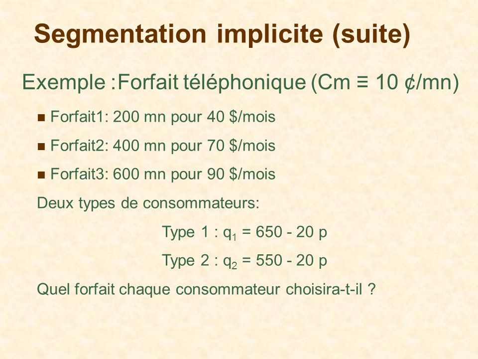 Segmentation implicite (suite)