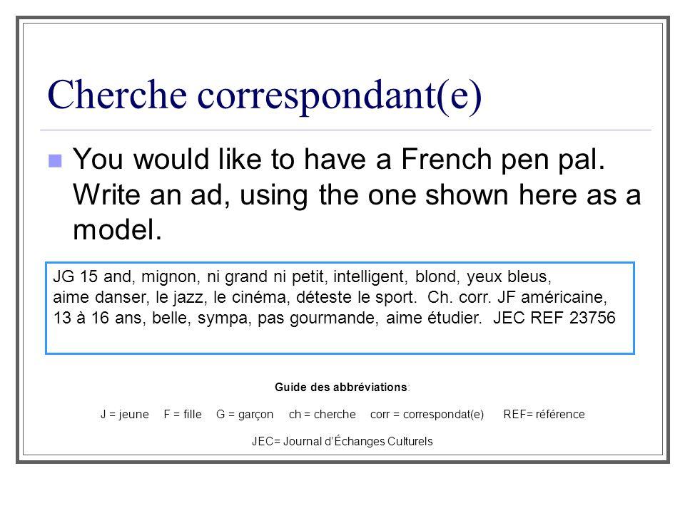 Cherche correspondant(e)