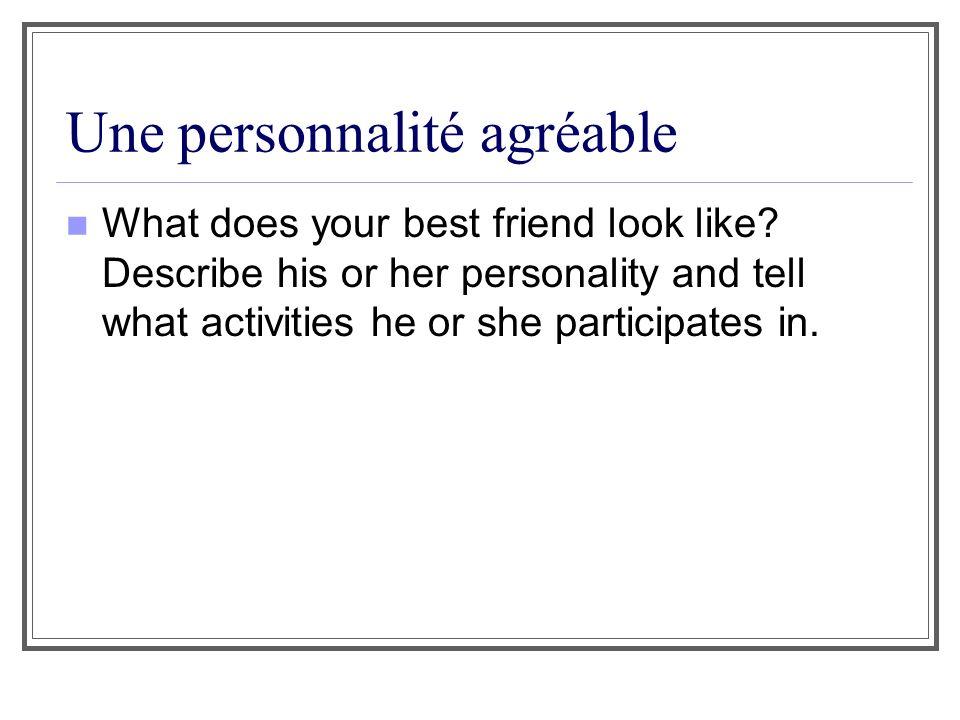 Une personnalité agréable