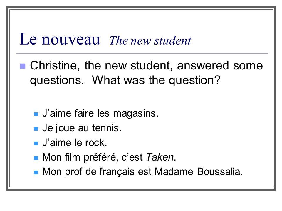 Le nouveau The new student