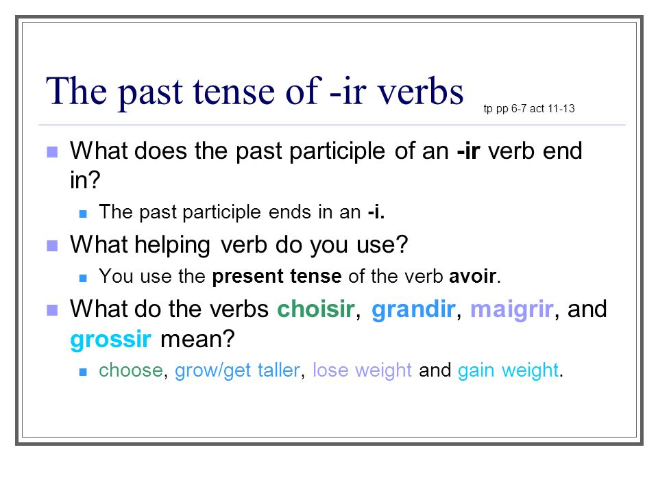 The past tense of -ir verbs