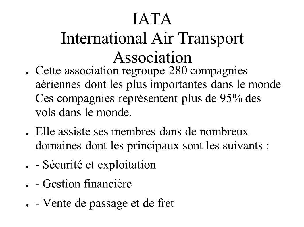 IATA International Air Transport Association