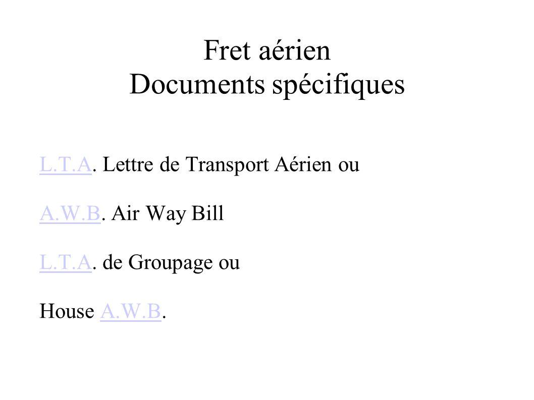 Fret aérien Documents spécifiques