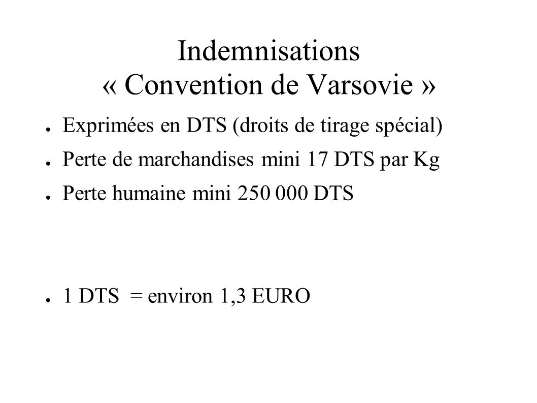 Indemnisations « Convention de Varsovie »