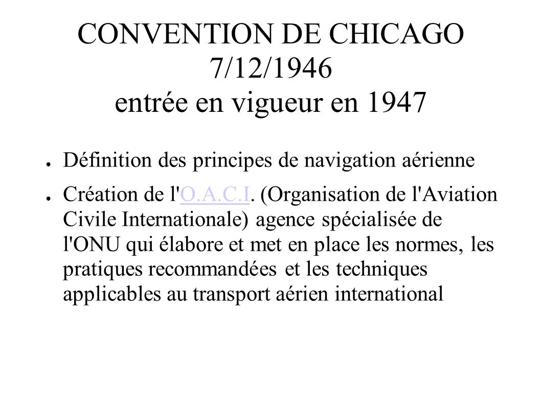 CONVENTION DE CHICAGO 7/12/1946 entrée en vigueur en 1947