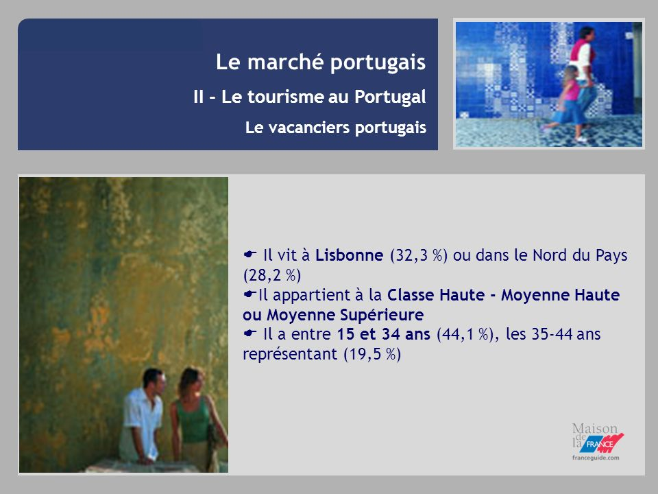 Le marché portugais II - Le tourisme au Portugal