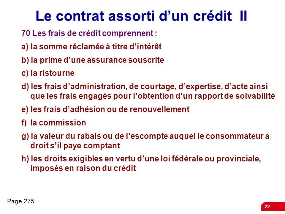 Le contrat assorti d'un crédit II