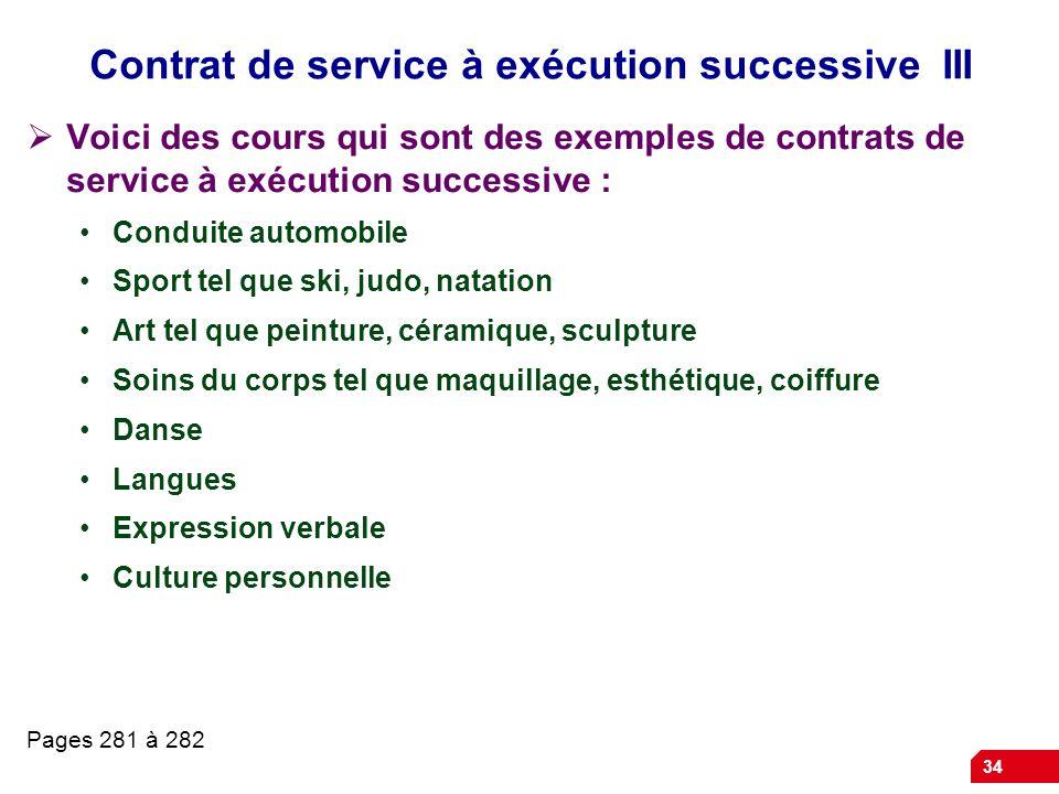 Contrat de service à exécution successive III