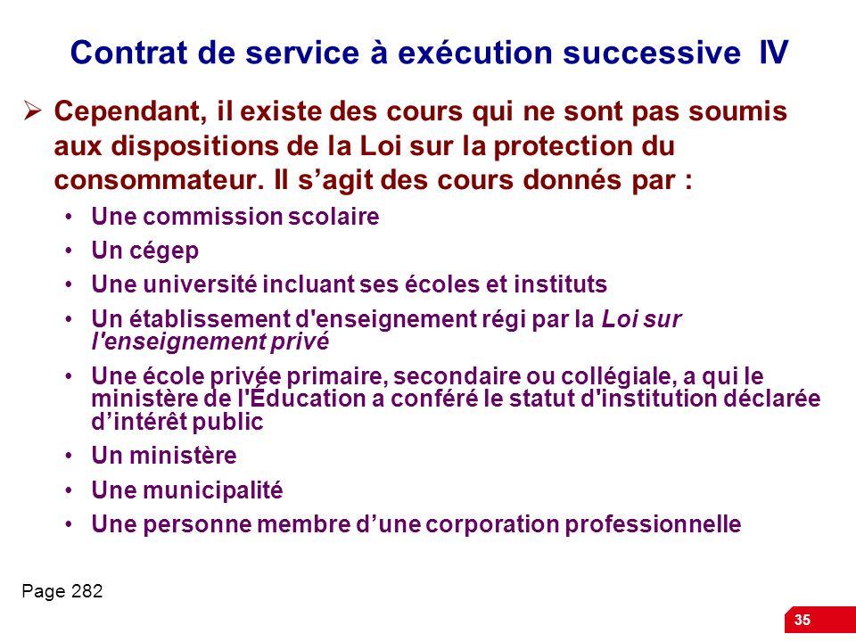 Contrat de service à exécution successive IV