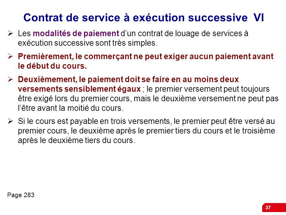 Contrat de service à exécution successive VI