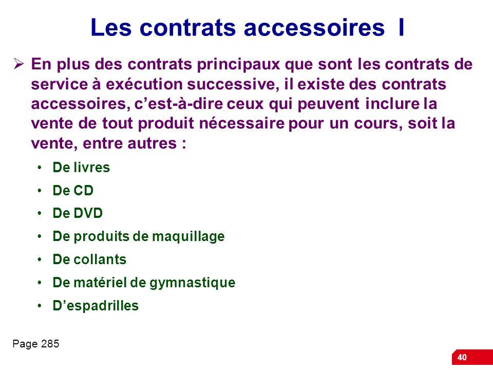 Les contrats accessoires I