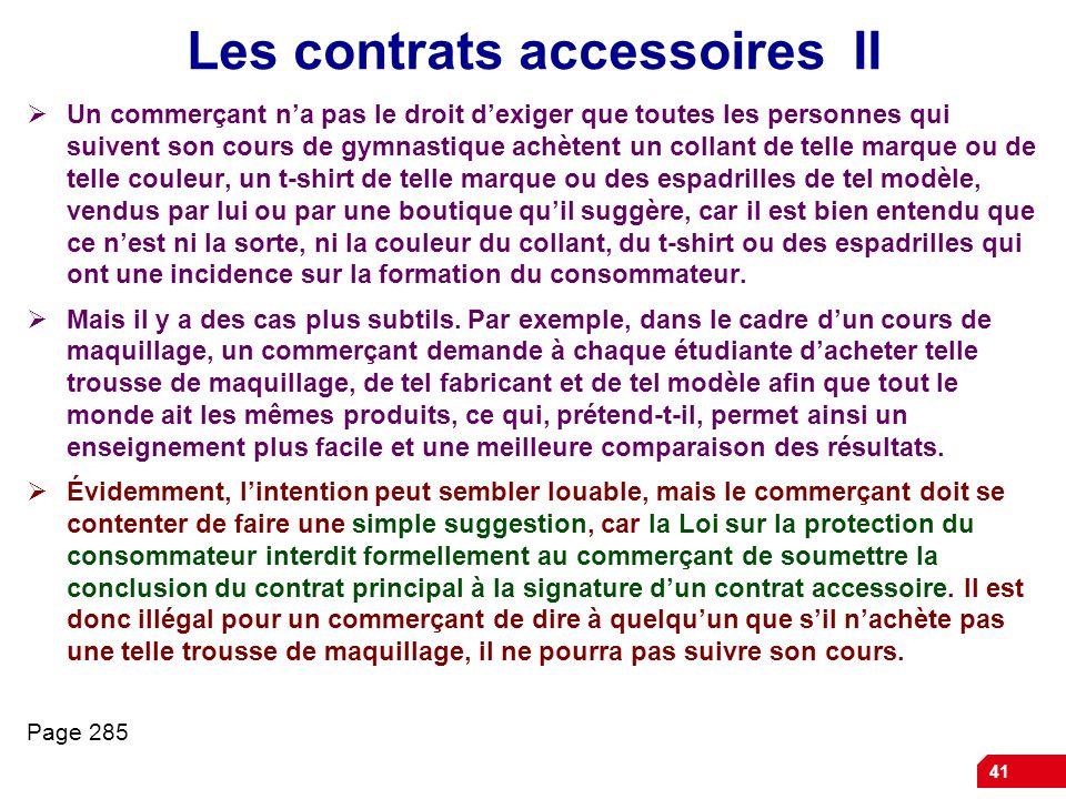 Les contrats accessoires II