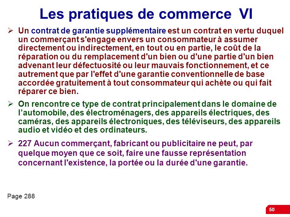Les pratiques de commerce VI