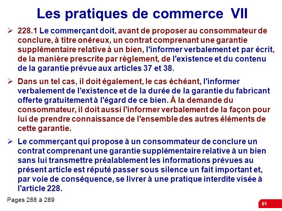 Les pratiques de commerce VII