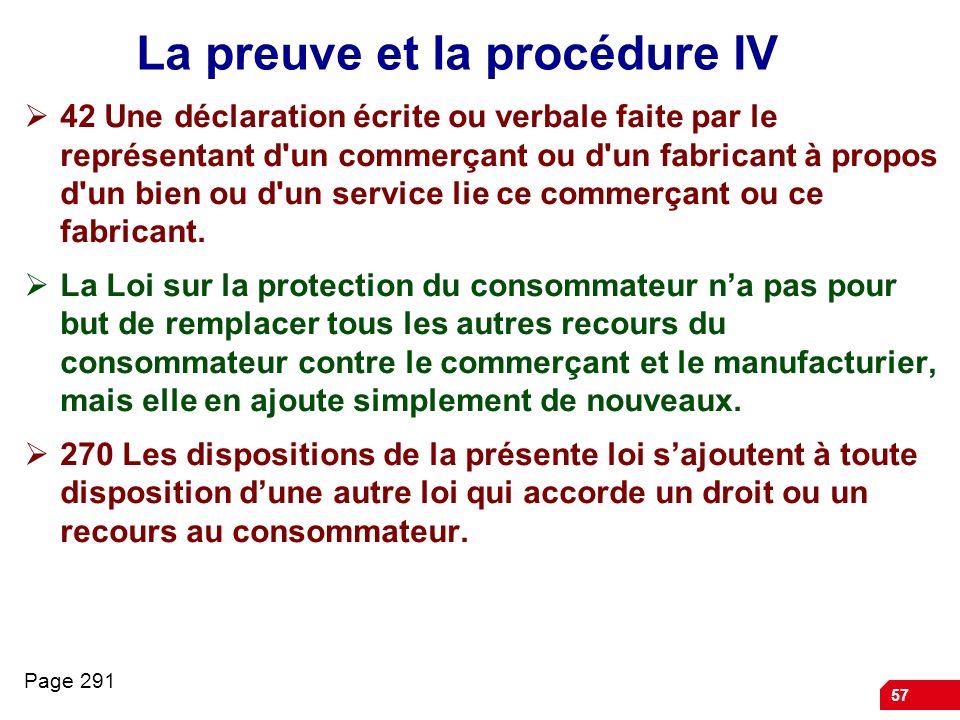 La preuve et la procédure IV