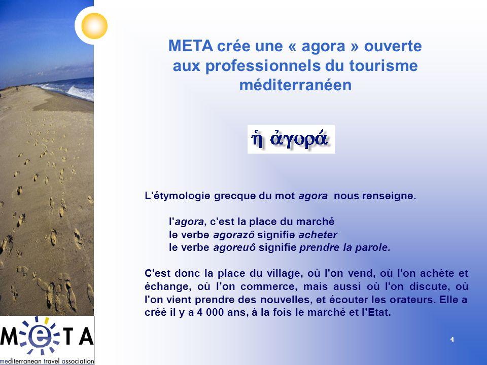 META crée une « agora » ouverte aux professionnels du tourisme méditerranéen