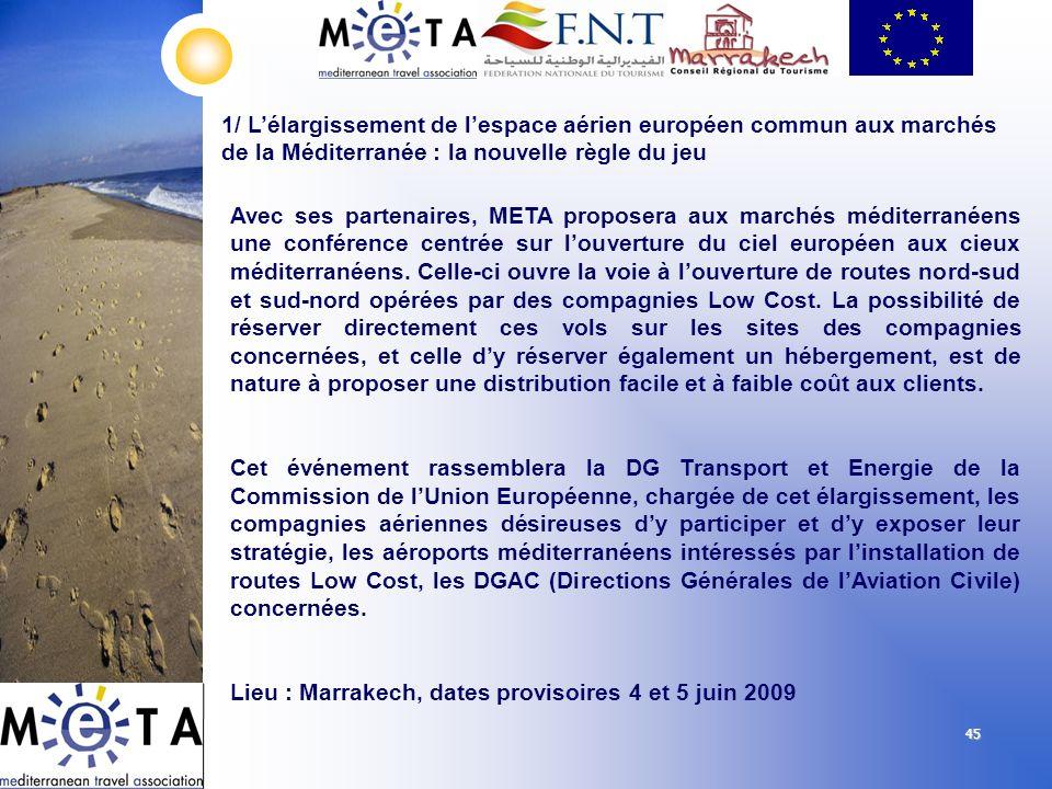 Lieu : Marrakech, dates provisoires 4 et 5 juin 2009
