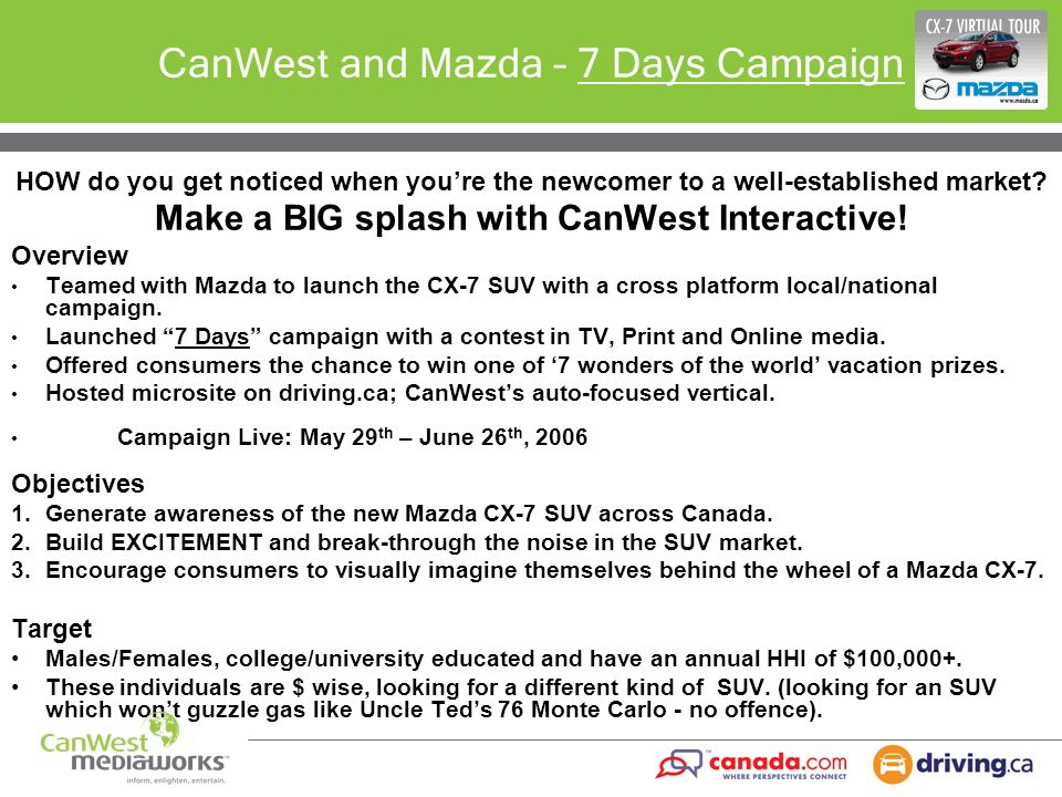 CanWest and Mazda – 7 Days Campaign