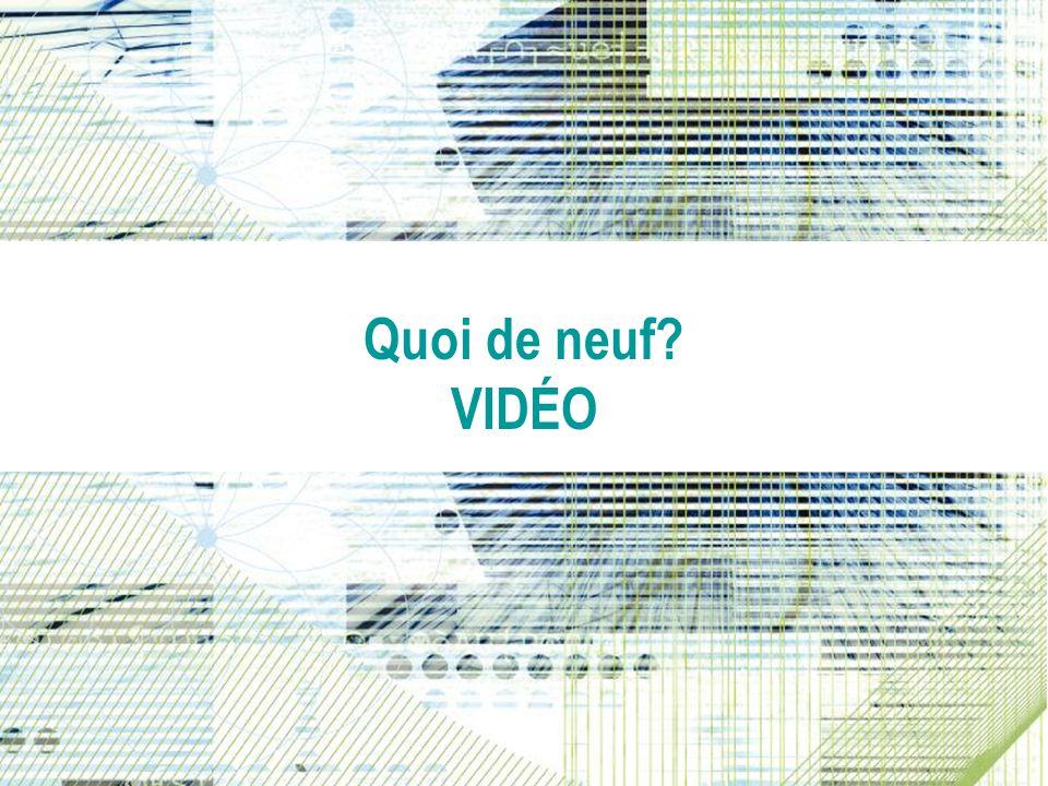 What's New Quoi de neuf VIDÉO Video