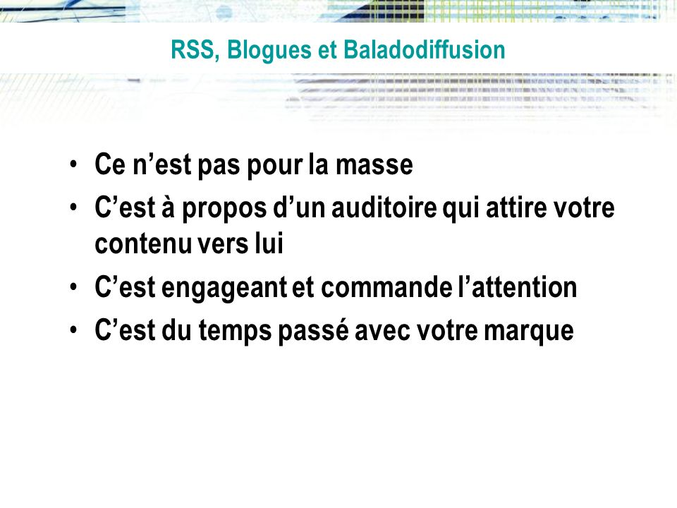 RSS, Blogues et Baladodiffusion