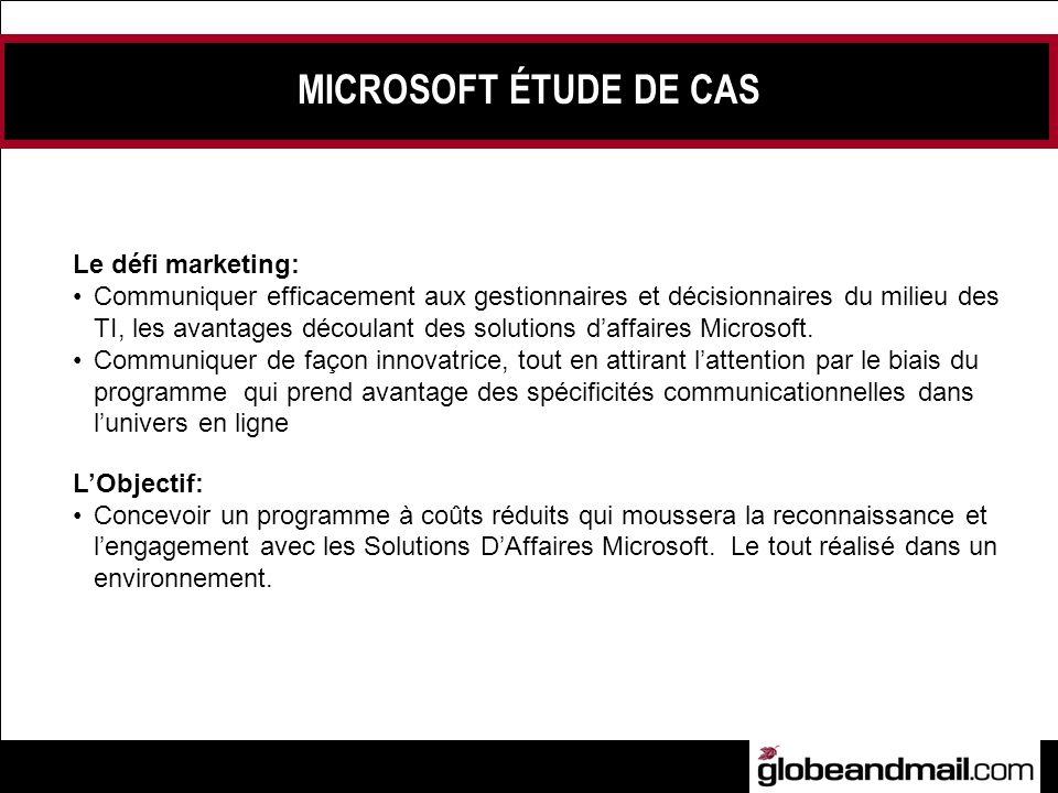 MICROSOFT ÉTUDE DE CAS Le défi marketing: