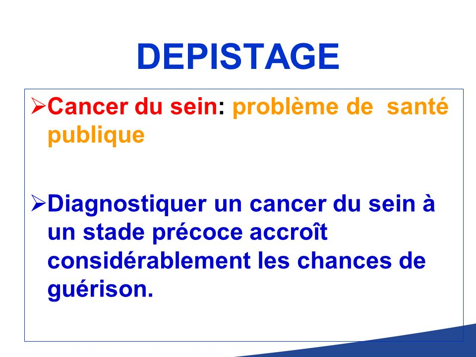 DEPISTAGE Cancer du sein: problème de santé publique