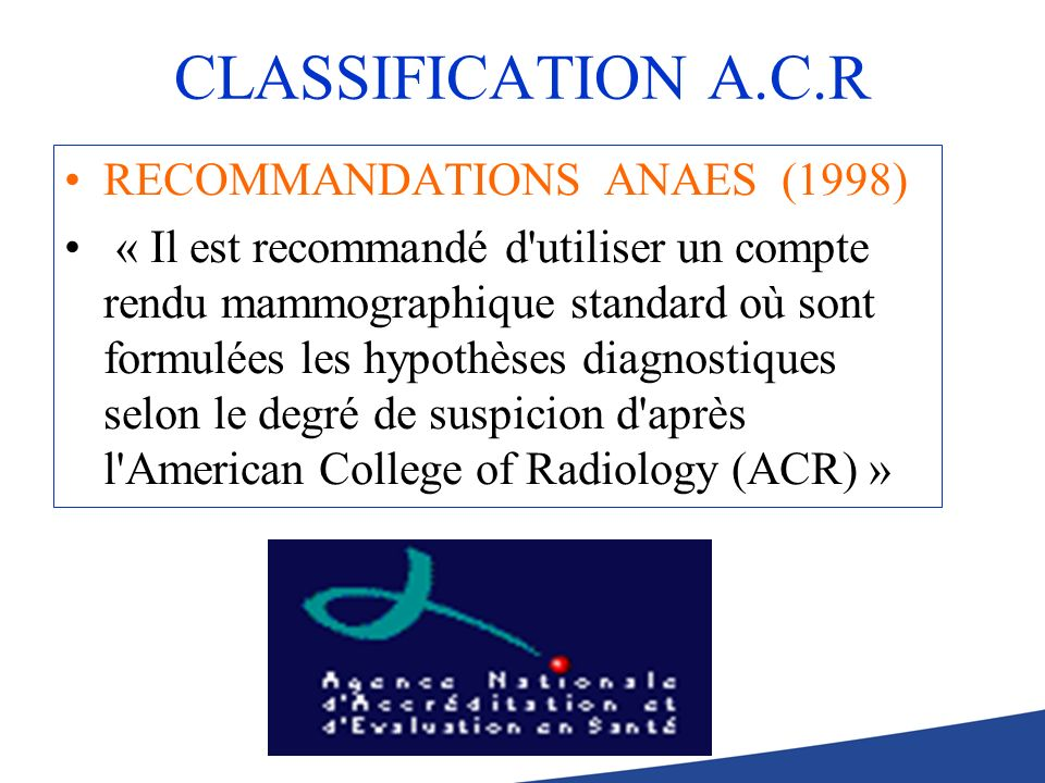 CLASSIFICATION A.C.R RECOMMANDATIONS ANAES (1998)