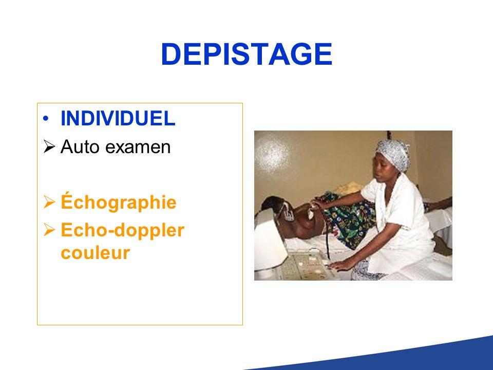 DEPISTAGE INDIVIDUEL Auto examen Échographie Echo-doppler couleur