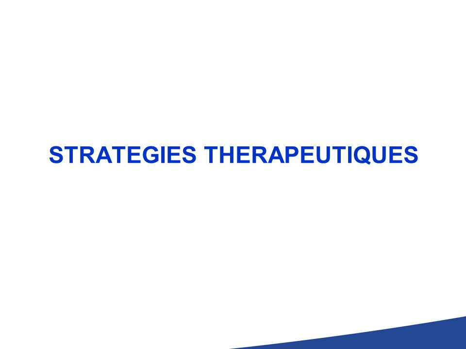 STRATEGIES THERAPEUTIQUES