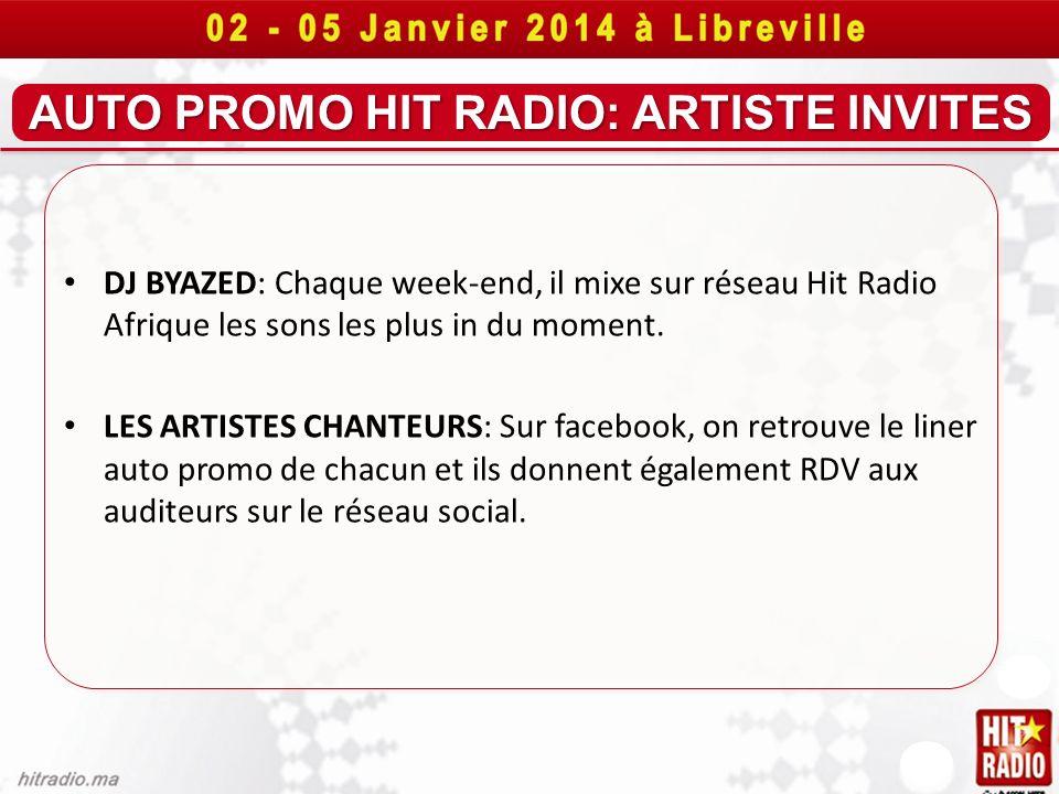 AUTO PROMO HIT RADIO: ARTISTE INVITES