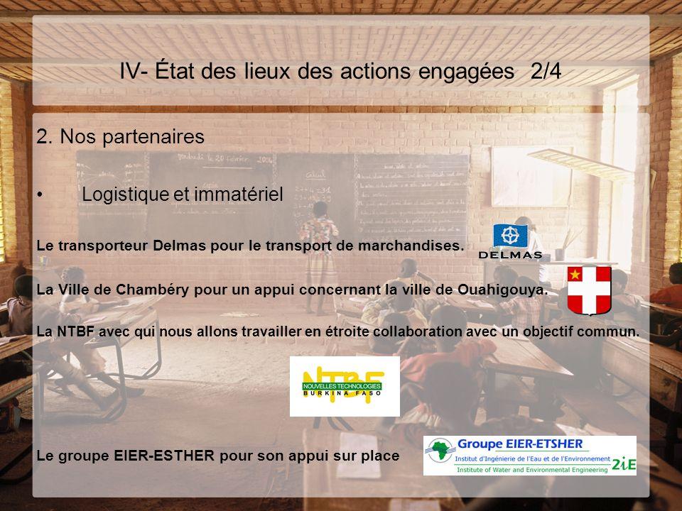 IV- État des lieux des actions engagées 2/4