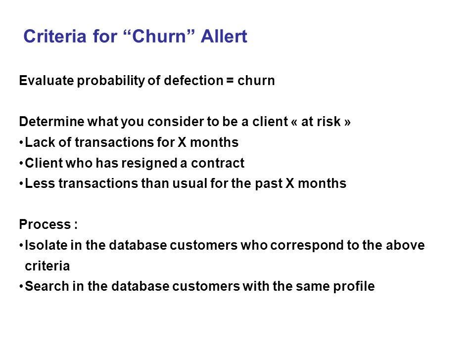 Criteria for Churn Allert