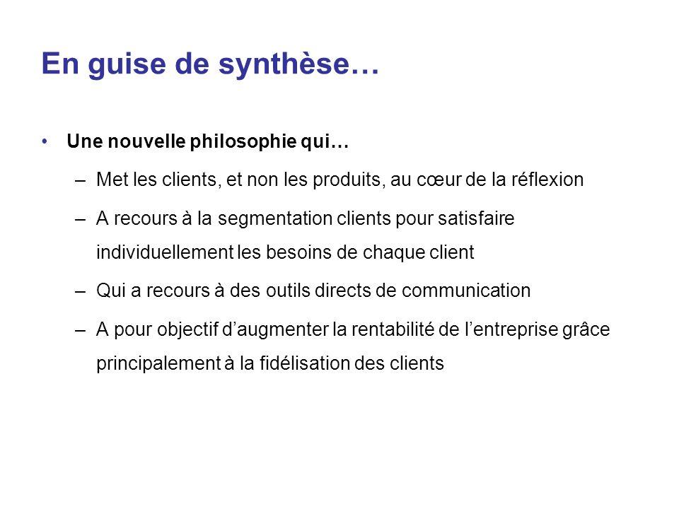 En guise de synthèse… Une nouvelle philosophie qui…
