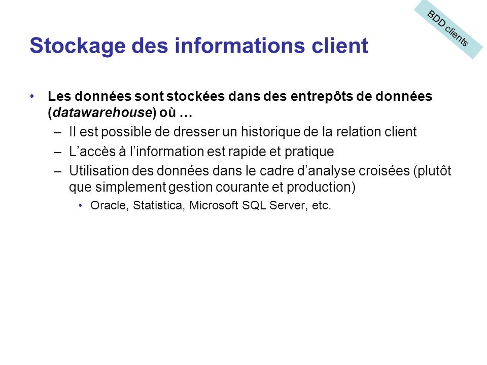 Stockage des informations client