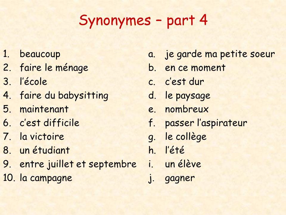 Synonymes – part 4 beaucoup faire le ménage l'école
