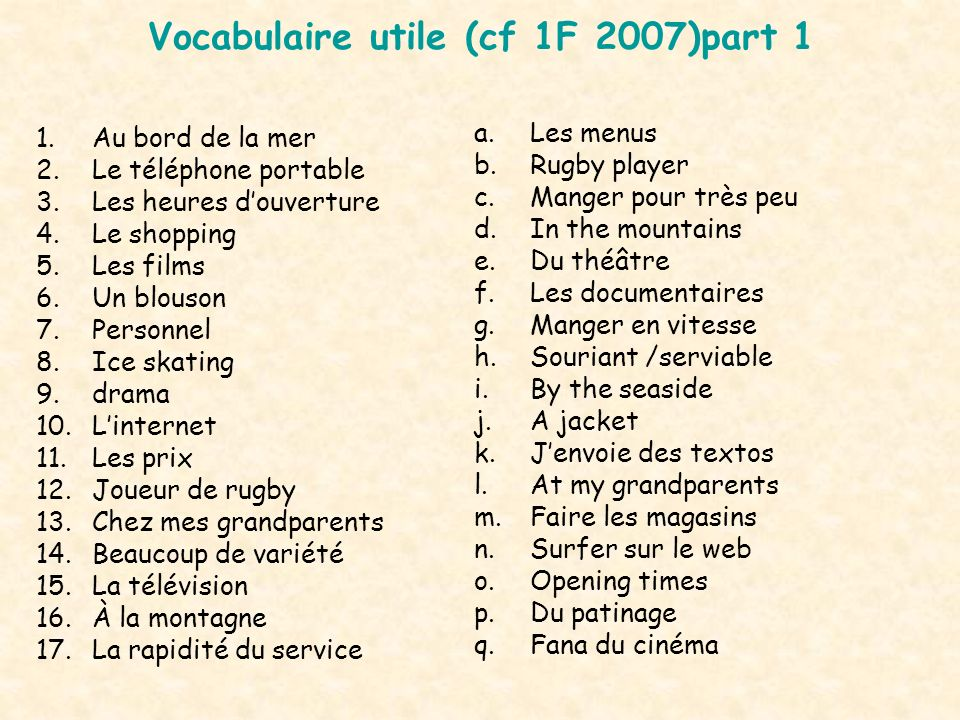 Vocabulaire utile (cf 1F 2007)part 1