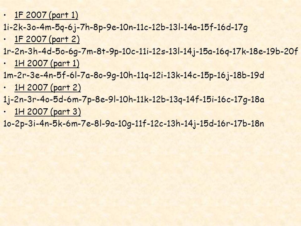 1F 2007 (part 1) 1i-2k-3o-4m-5q-6j-7h-8p-9e-10n-11c-12b-13l-14a-15f-16d-17g. 1F 2007 (part 2)