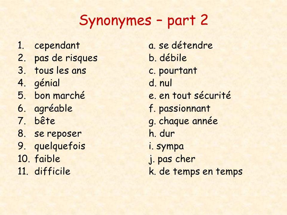 Synonymes – part 2 cependant pas de risques tous les ans génial