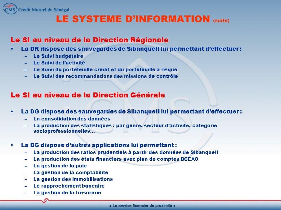 LE SYSTEME D'INFORMATION (suite)
