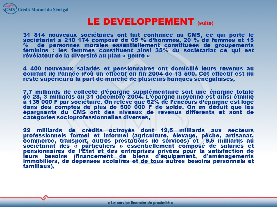 LE DEVELOPPEMENT (suite)