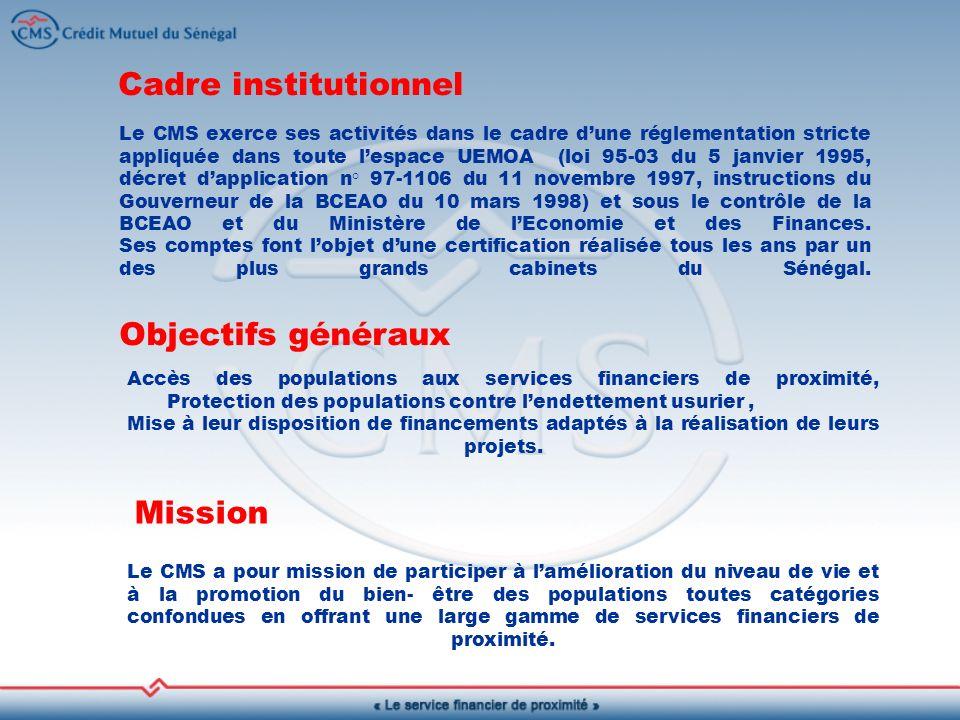 Cadre institutionnel Objectifs généraux Mission