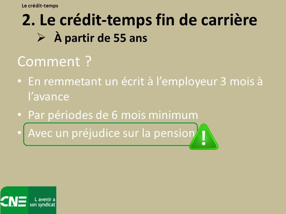 Le crédit-temps 2. Le crédit-temps fin de carrière
